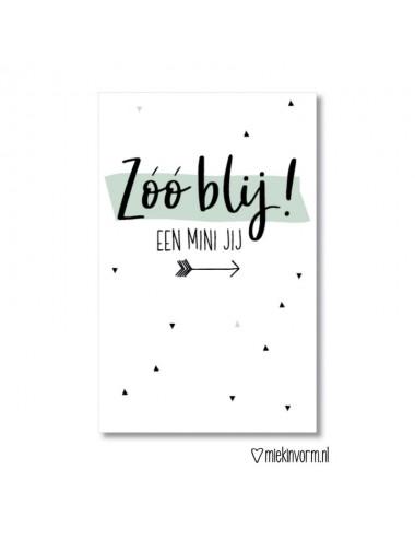 """Minikaartje """"Zoo blij! Een mini jij"""""""