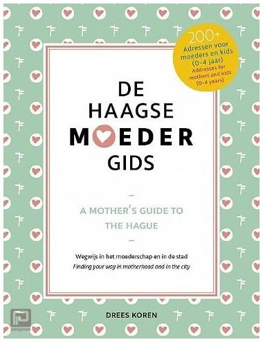 De Haagse moeder gids